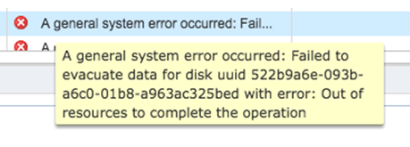 A general system error occurred : Failed to evacuate disk : Out of resources to complete the operation : VSAN 6.2